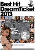 BEST HIT DREAM TICKET2013年 ドリームチケット下半期総集編 THE4時間