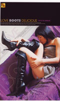 LOVE BOOTS DELICIOUS